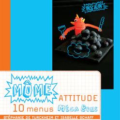 Môme attitude : 10 menus mégas bons