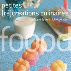 Foood, Petites (ré)créations culinaires