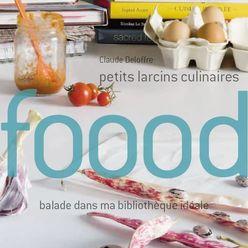 FOOOD, Petits larcins culinaires