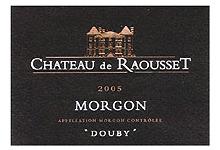 Morgon Château de Raousset