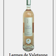 Larmes de Valetanne, Côtes de Provence La Londe.
