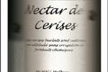 Nectar de cerise de variété Burlat