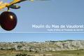 Moulin du Mas de Vaudoret