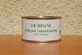 Le Régal - pâté au foie gras de canard
