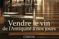 Vendre le vin de l'Antiquité à nos jours