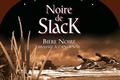 La Noire de Slack