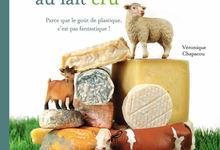 Variations Inventives autour des fromages au lait cru... Parce que le goût de plastique c'est pas fantastique !