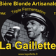 La Gaillette Blonde Triple