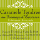 Caramels tendres au fromage d'Epoisses