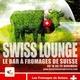 Affiche du Bar à Fromage de Suisse
