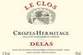 Delas Frères - Crozes-Hermitage Le Clos Sélection Parcellaire 2009