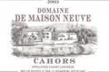 Cahors AOC Rouge Millésime 2009 Traditionnel - Domaine de Maison Neuve