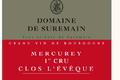 domaine de Suremain - MERCUREY 1er CRU CLOS L'EVEQUE