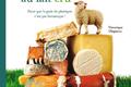 Variations inventives autour des fromages au lait cru