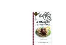 """Liqueur de Châtaigne """"La Rouergate"""" 25 %"""