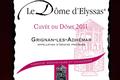 le dôme d'Elyssas, Cuvée du Dôme