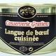conserverie Gratien, Langue de boeuf cuisinée