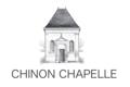 Chinon Chapelle