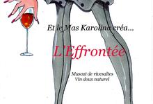 AOP Muscat de Rivesaltes - Vin Doux Oxydatif - Cuvée L'Effrontée