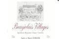"""Beaujolais Durand, Beaujolais Villages """"Réserve Marcel"""""""