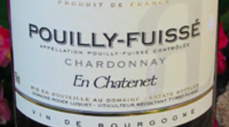 """Domaine Luquet Roger, Pouilly-Fuisse """"En Chatenet"""""""