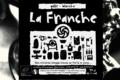 Brasserie La Franche, La Franche galle
