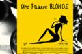 Brasserie La Franche, Fausse blonde