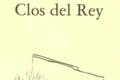 Clos del Rey – Le Clos del Rey