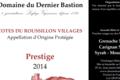 Domaine Du Dernier Bastion, AOP Côtes du Roussillon Villages Prestige