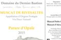 Domaine Du Dernier Bastion, VDN AOP Muscat de Rivesaltes parure d'opale