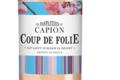 Château Capion, coup de folie rosé