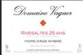 Domaine Vaquer, Hors d'Age Ambré ou Rivesaltes 25 ans