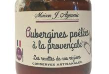 Conserverie Aymeric. Aubergines à la provençale