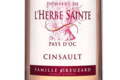 Domaine de l'Herbe Sainte. Pays d'oc. Rosé. Cinsault