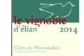 Elian Da ros. Le vignoble d'Elian