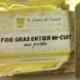 La Ferme de l'Ouest . Foie gras de canard entier mi-cuit au porto