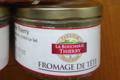 Boucherie Thierry Le Teil. Fromage de tête
