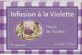 Maison de la violette. Infusion à la violette