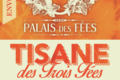 O palais des fées. Tisane des 3 Fées / Envoûtante