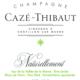 Champagne Cazé-Thibaut. Naturellement