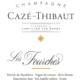 Champagne Cazé-Thibaut. Les Fourches