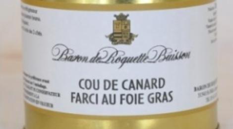Baron de Roquette Buisson. Cou de canard farci au foie gras