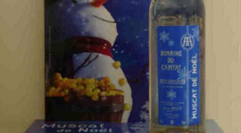 Domaine du Capitat. Muscat de Rivesaltes. Muscat de Noël