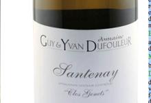"""Domaine Guy et Yvan Dufouleur. Santenay """"Clos Genets"""""""