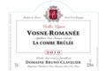 "Domaine Bruno Clavelier. Vosne-Romanée ""La Combe-Brulée"""
