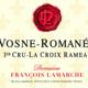 Domaine François Lamarche. Vosne-Romanée La Croix Rameau