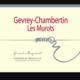 "Domaine Gérard Mugneret. Gevrey Chambertin ""Les Murots"""