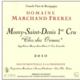 Domaine Marchand Frères. Morey Saint Denis 1er Cru Clos des Ormes