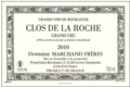 Domaine Marchand Frères. Clos de la Roche Grand Cru