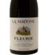 Fleurie La Madone